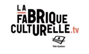 La fabrique culturelle